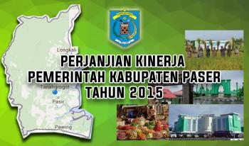PERJANJIAN KINERJA PEMERINTAH KABUPATEN PASER TAHUN 2015