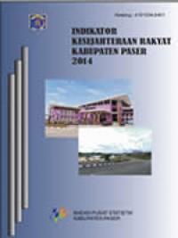 Indikator Kesejahteraan Rakyat Kabupaten Paser 2014