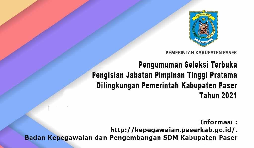 Pengumuman Seleksi Terbuka Pengisian Jabatan Pimpinan Tinggi Pratama Dilingkungan Pemerintah Kabupaten Paser