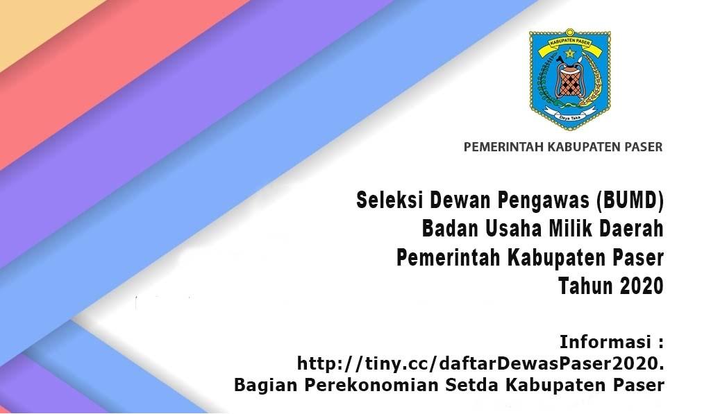Seleksi Dewan Pengawas Badan Usaha Milik Daerah Kabupaten Paser